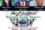 Financial Literacy and Building Black Wealth - Show July 5 at 8pm