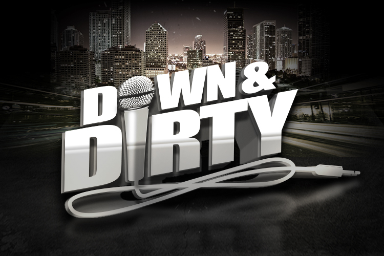 Down & Dirty