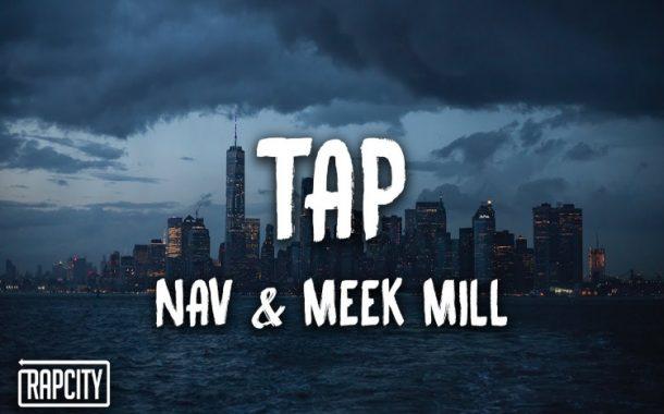 NAV - TAP Feat. Meek Mill